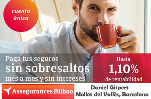Assegurances Bilbao, Mollet del Vallès, Barcelona, nova Cuenta Única fins a un 1,10% rendibilitat