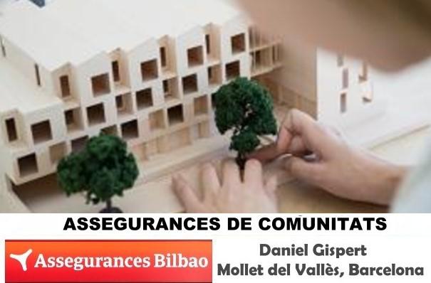 Assegurances Bilbao, Mollet del Vallès,Barcelona, seguro de comunidades, seguro de familia