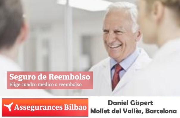 Assegurances Bilbao, Mollet del Vallès,Barcelona, Seguro de Salud Reembolso Garantizado