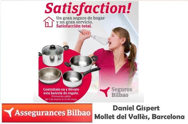 Seguro de Hogar Satisfaction,  2019 en Assegurances Bilbao, Mollet del Vallès,Barcelona
