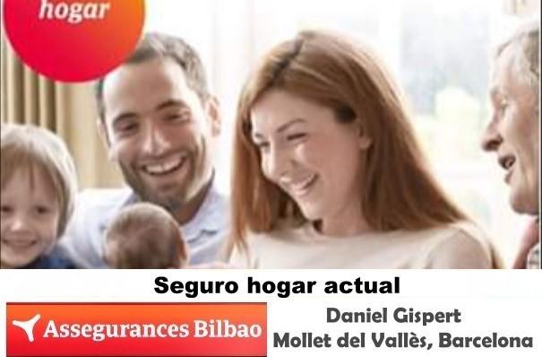 Protege tu casa con un Seguro de Hogar Assegurances Bilbao Mollet del Vallès,Barcelona