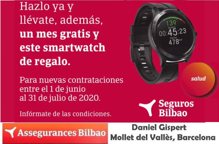 Seguro de Salud en Assegurances Bilbao Mollet, ahora con Smartwatch de regalo