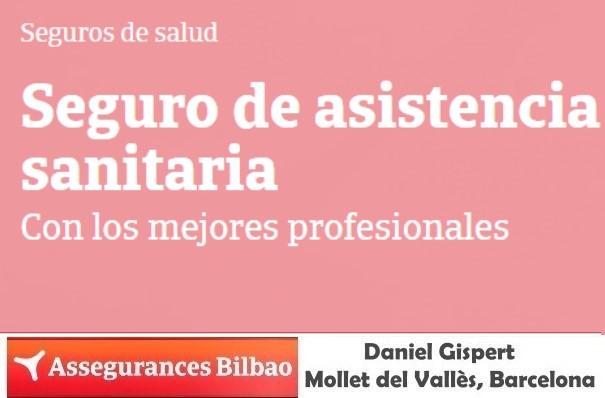 Seguro de Asistencia sanitaria, Assegurances Bilbao Mollet, Seguro Salud