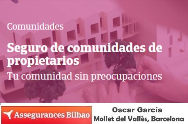 El seguro de comunidades de vecinos obligatorio por Assegurances Bilbao Mollet